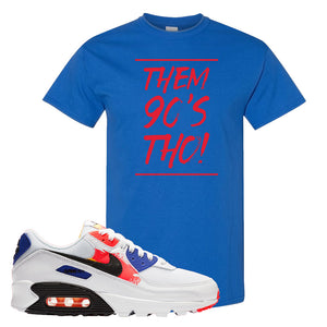 Air Max 90 Paint Streaks T-Shirt | Them 90s Tho, Royal Blue