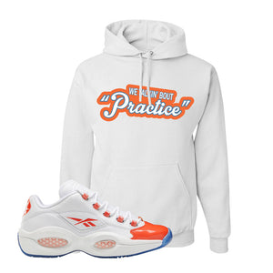 Question Low Vivid Orange Hoodie | Talkin Bout Practice, White