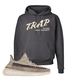 Yeezy 350 v2 Zyon Hoodie | Smoke Grey, Trap To Rise Above Poverty