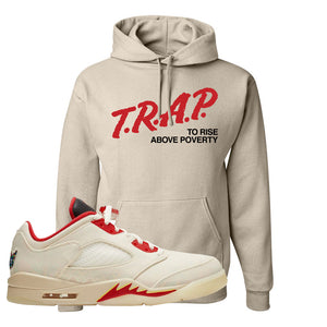 Air Jordan 5 Low Chinese New Year 2021 Hoodie | Trap To Rise Above Poverty, Sand