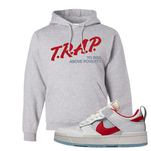 Dunk Low Disrupt Gym Red Hoodie | Trap To Rise Above Poverty, Ash