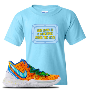 Kyrie 5 Pineapple House Kid's T-Shirt | Sky Blue, Who Lives In A Pineapple Under The Sea?