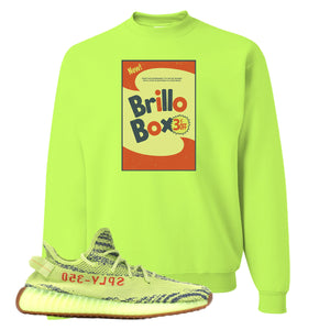 Brillo box Safety Green Crewneck Sweatshirt to match Yeezy Boost 350 V2 Frozen Yellow Sneaker