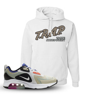 Air Max 200 WMNS Fossil Sneaker White Pullover Hoodie | Hoodie to match Nike Air Max 200 WMNS Fossil Shoes | Trap To Rise Above Poverty