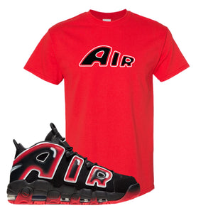 Air More Uptempo Laser Crimson Air From The Sneaker Red Sneaker Hook Up Men's T-Shirt
