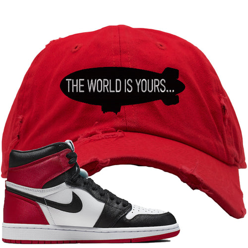 Air Jordan 1 WMNS Satin Black Toe Sneaker Match World is Yours Blimp Red Distressed Dad Hat