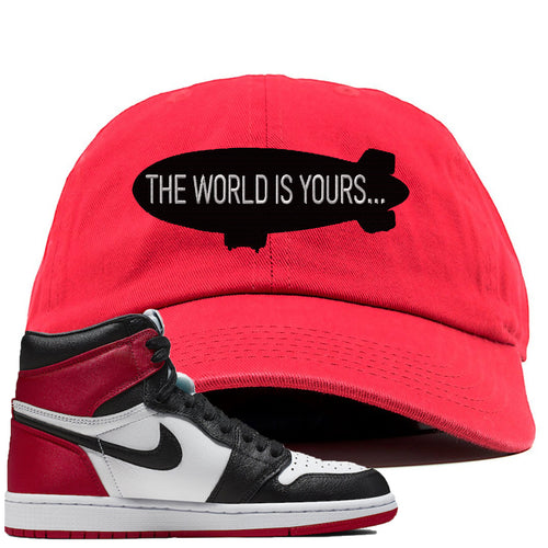 Air Jordan 1 WMNS Satin Black Toe Sneaker Match World is Yours Blimp Red Dad Hat