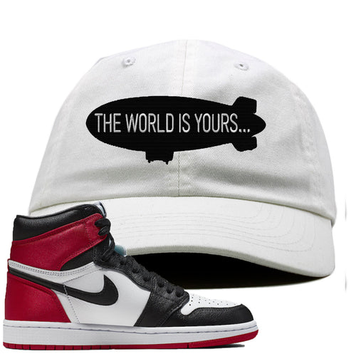 Air Jordan 1 WMNS Satin Black Toe Sneaker Match World is Yours Blimp white Dad Hat