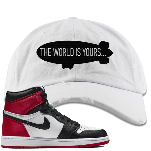 Air Jordan 1 WMNS Satin Black Toe Sneaker Match World is Yours Blimp white Distressed Dad Hat