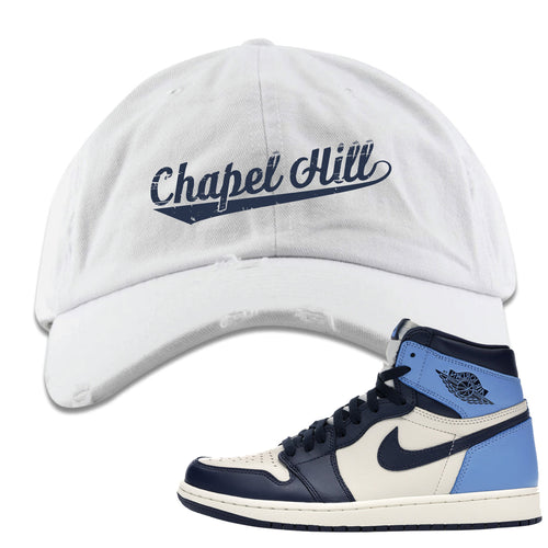 Jordan 1 High Obsidian UNC Sneaker Matching Chapel Hill White Distressed Dad Hat