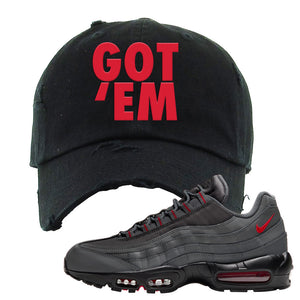 Air Max 95 Dark Gray and Red Distressed Dad Hat | Got Em, Black