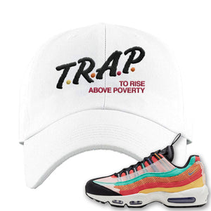 Air Max 95 Black History Month Sneaker White Dad Hat | Hat to match Nike Air Max 95 Black History Month Shoes | Trap To Rise Above Poverty