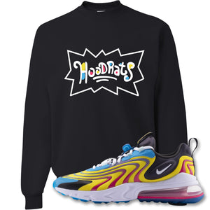 Hood Rats Black Crewneck Sweatshirt to match Air Max 270 React ENG Laser Blue Sneakers