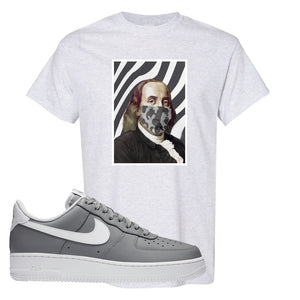Air Force 1 Low Wolf Grey White T Shirt | Ash, Ben Franklin Mask