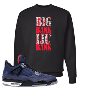 Jordan 4 WNTR Loyal Blue Big Bank Take Lil' Bank Black Sneaker Hook Up Crewneck Sweatshirt