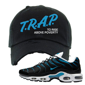 Air Max Plus Black and Laser Blue Distressed Dad Hat | Trap To Rise Above Poverty, Black
