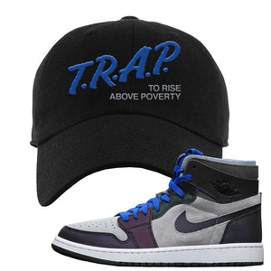 Air Jordan 1 High Zoom E-Sports Dad Hat | Trap To Rise Above Poverty, Black
