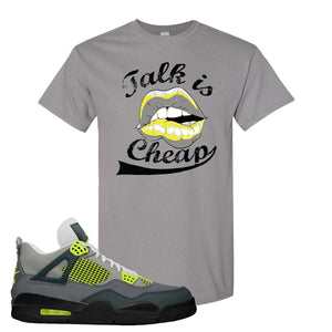 Jordan 4 Neon Sneaker Gravel T Shirt | Tees to match Nike Air Jordan 4 Neon Shoes |  Talk Is Cheap