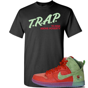 SB Dunk High 'Strawberry Cough' T Shirt | Black, Trap To Rise Above Poverty