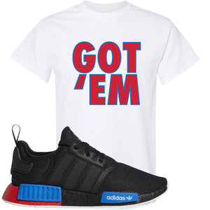 NMD R1 Black Red Boost Matching Tshirt | Sneaker shirt to match NMD R1s | Got Em, White