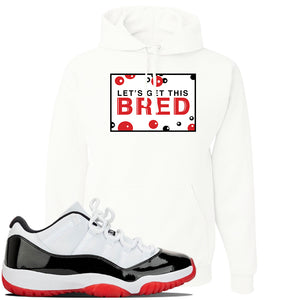 Jordan 11 Low White Black Red Sneaker White Pullover Hoodie | Hoodie to match Nike Air Jordan 11 Low White Black Red Shoes | Let's Get This Bread