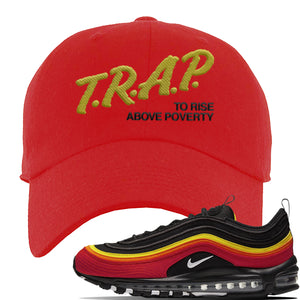 Air Max 97 Black/Chile Red/Magma Orange/White Sneaker Red Dad Hat | Hat to match Nike Air Max 97 Black/Chile Red/Magma Orange/White Shoes | Trap to Rise Above Poverty
