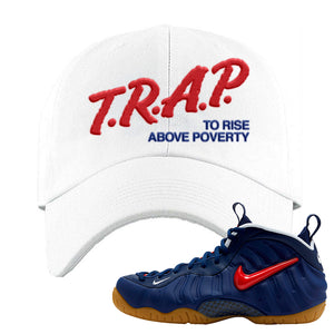Air Foamposite Pro USA Dad Hat | White, Trap To Rise Above Poverty