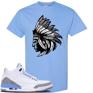 Jordan 3 UNC Sneaker Carolina Blue T Shirt | Tees to match Nike Air Jordan 3 UNC Shoes | Indian Chief