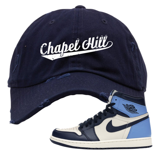 Jordan 1 High Obsidian UNC Sneaker Matching Chapel Hill Navy Blue Distressed Dad Hat