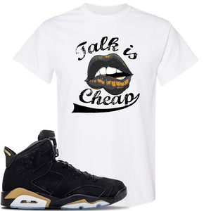 Jordan 6 DMP 2020 Sneaker White T Shirt | Tees to match Nike Air Jordan 6 DMP 2020 Shoes | Talk Is Cheap