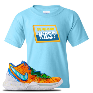 Kyrie 5 Pineapple House Kid's T-Shirt | Sky Blue, Are You Ready Kids?