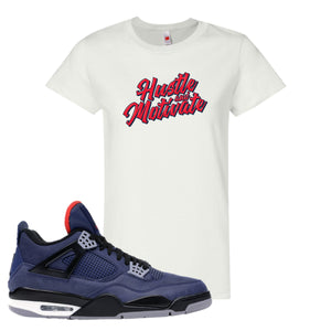 Jordan 4 WNTR Loyal Blue Hustle And Motivate White Sneaker Hook Up Women's T-Shirt