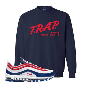 Air Max 97 USA Crewneck | Navy Blue, Trap To Rise Above Poverty