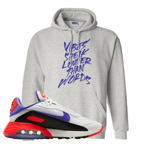 Air Max 2090 Evolution Of Icons Hoodie | Vibes Speak Louder Than Words, Ash