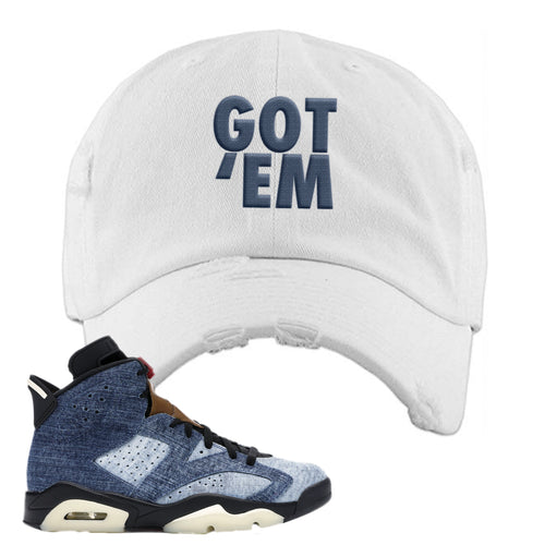 Air Jordan 6 Washed Denim Got Em White Sneaker Hook Up Distressed Dad Hat
