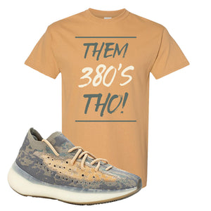 Yeezy Boost 380 Mist Sneaker Old Gold T Shirt | Tees to match Adidas Yeezy Boost 380 Mist Shoes | Them 380s Tho