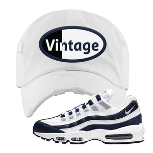 Air Max 95 Essential White / Midnight Navy Distressed Dad Hat | White, Vintage Oval