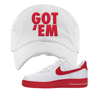 Air Force 1 Low Red Bottoms Distressed Dad Hat | White, Got Em