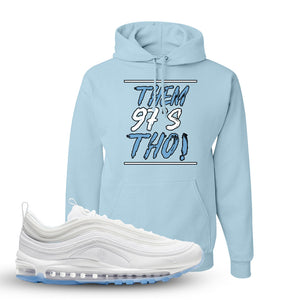 Air Max 97 White/Ice Blue/White Sneaker Light Blue Pullover Hoodie | Hoodie to match Nike Air Max 97 White/Ice Blue/White Shoes | Them 97's Tho