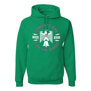 Sundays are for the Birds Pullover Hoodie | Sundays are for the Birds Kelly Green Pull Over Hoodie the front of this hoodie has the sundays are for the birds design on it