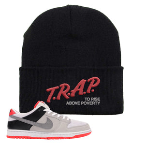 Nike SB Dunk Low Infrared Orange Label Trap To Rise Above Poverty Black Beanie To Match Sneakers