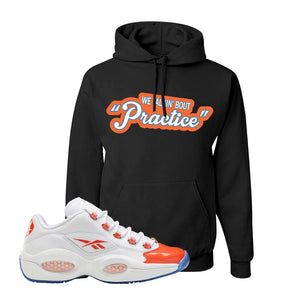 Question Low Vivid Orange Hoodie | Talkin Bout Practice, Black