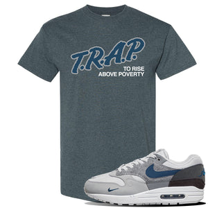 Air Max 1 'London City Pack' Sneaker Dark Heather T Shirt | Tees to match Nike Air Max 1 'London City Pack' Shoes | Trap to Rise Above Poverty