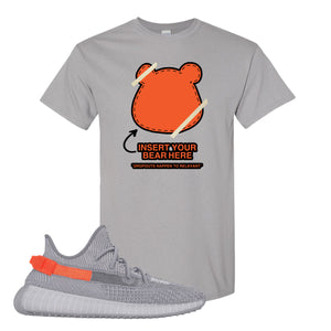 Yeezy Boost 350 V2 Tail Light Sneaker Gravel T Shirt | Tees to match Adidas Yeezy Boost 350 V2 Tail Light Shoes | Insert Your Bear Here
