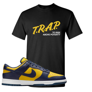 SB Dunk Low Michigan T Shirt | Trap To Rise Above Poverty, Black