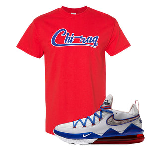 LeBron 17 Low Tune Squad Sneaker Red T Shirt | Tees to match Nike LeBron 17 Low Tune Squad Shoes | Chiraq