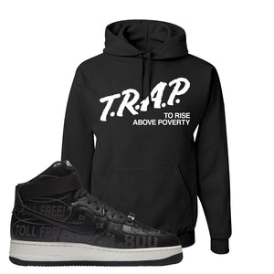 Air Force 1 High Hotline Hoodie | Trap To Rise Above Poverty, Black