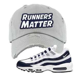 Air Max 95 Essential White / Midnight Navy Distressed Dad Hat | Light Gray, Runners Matter