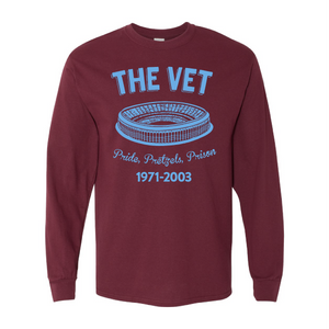 The Vet Pride, Pretzels, Prison Long Sleeve T-Shirt | Veterans Stadium Maroon Longsleeve Tee Shirt the front of this long sleeve has the vet stadium