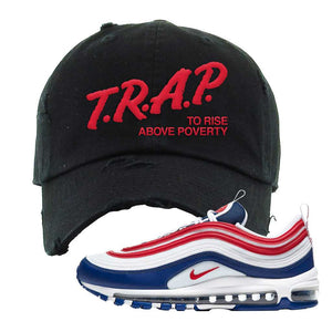 Air Max 97 USA Distressed Dad Hat | Black, Trap To Rise Above Poverty